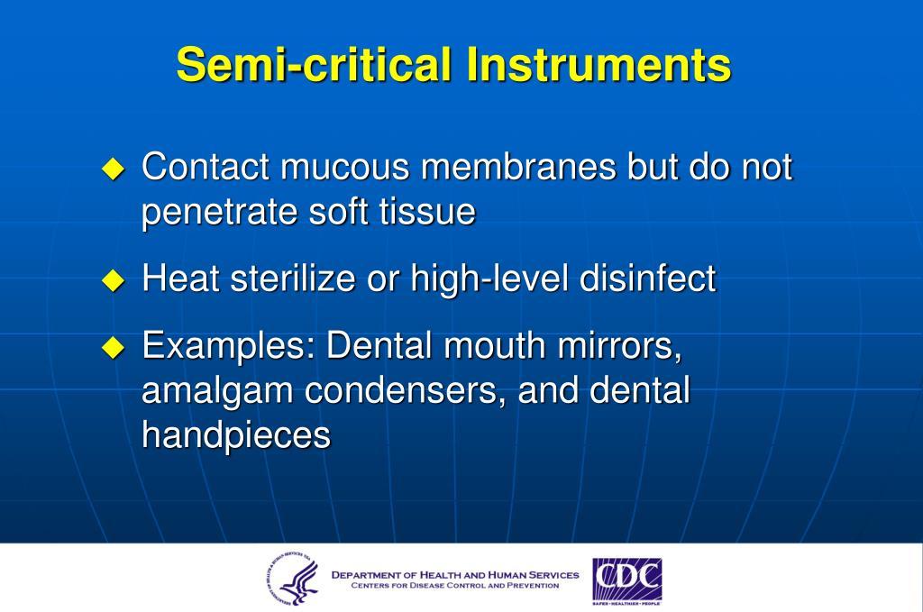 Semi-critical Instruments