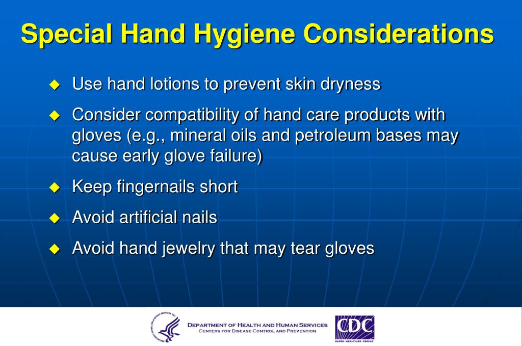 Special Hand Hygiene Considerations