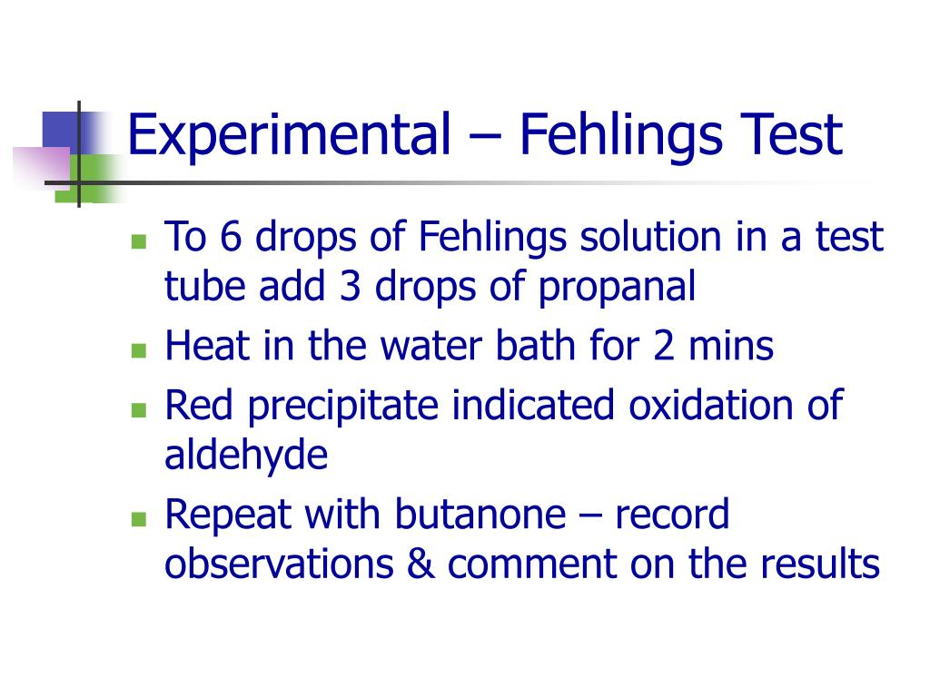 Experimental – Fehlings Test