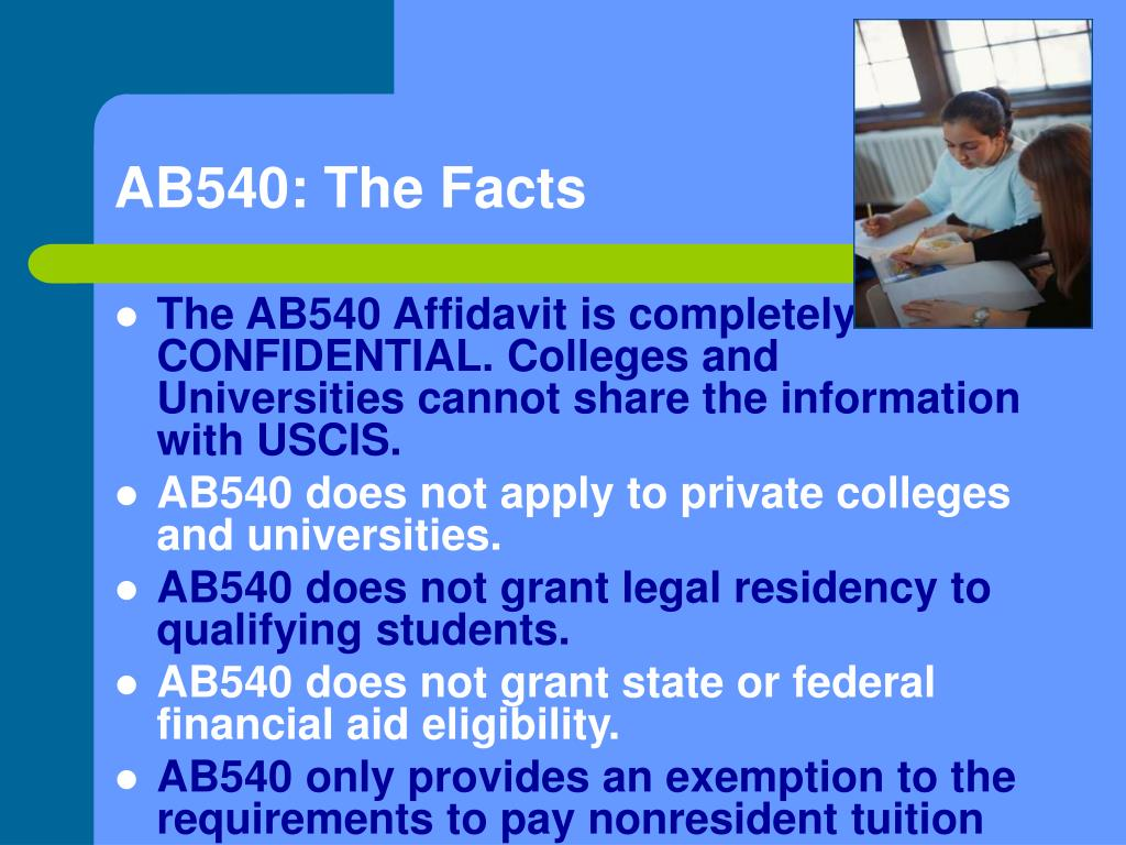AB540: The Facts