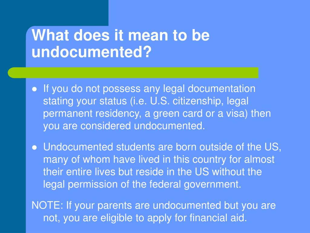 What does it mean to be undocumented?