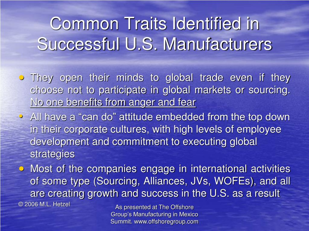 Common Traits Identified in Successful U.S. Manufacturers