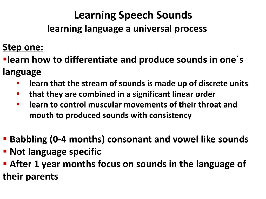 Learning Speech Sounds
