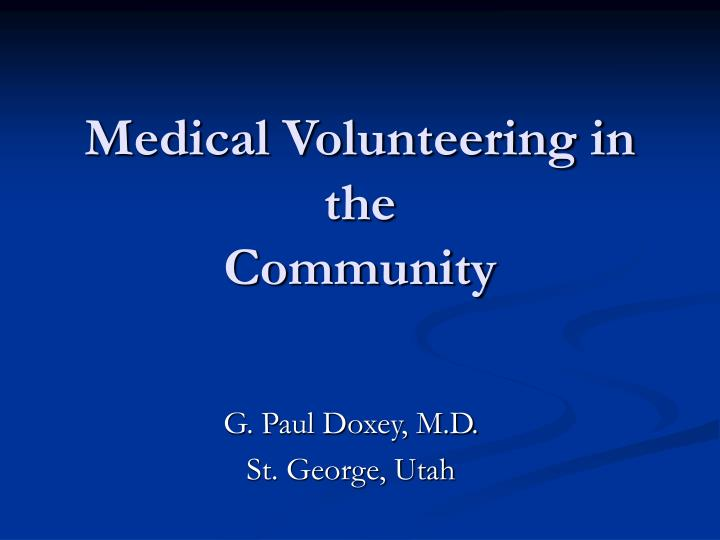 Medical volunteering in the community l.jpg