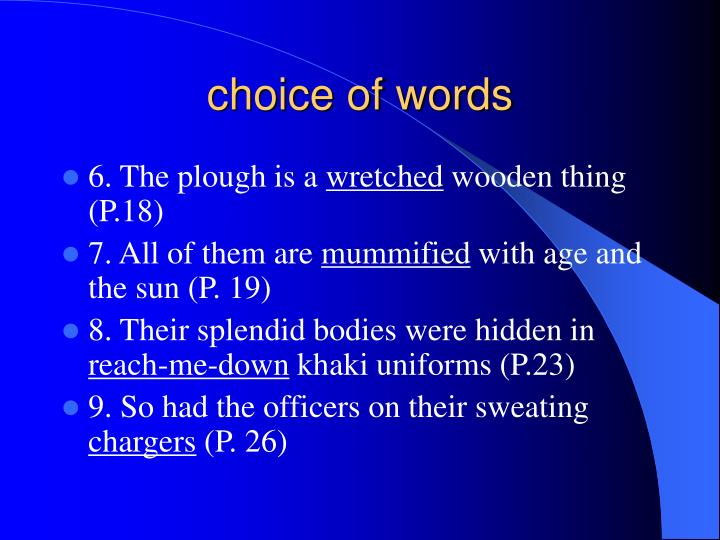 choice of words