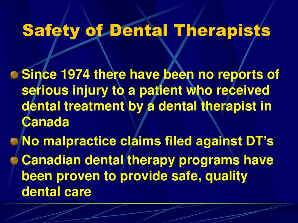 Safety of Dental Therapists