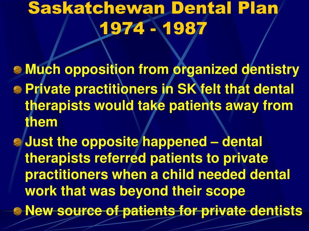 Saskatchewan Dental Plan 1974 - 1987