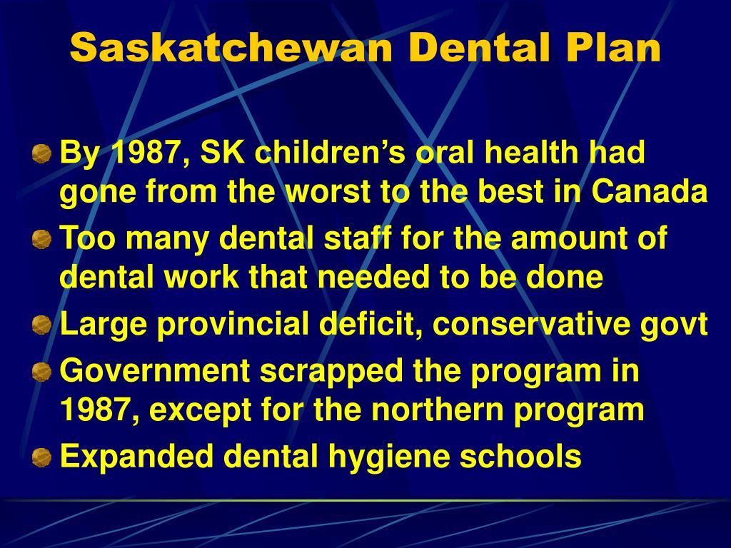Saskatchewan Dental Plan