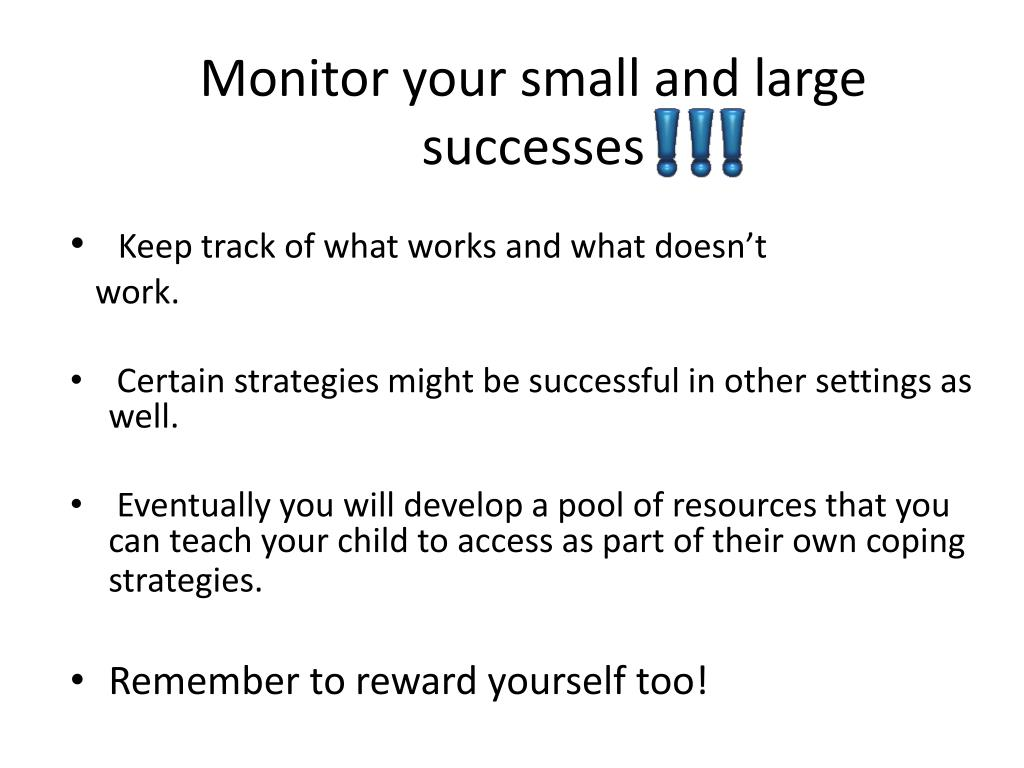 Monitor your small and large successes