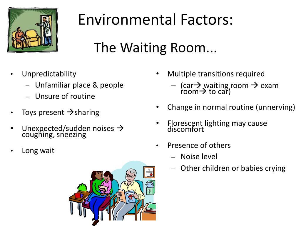 Environmental Factors: