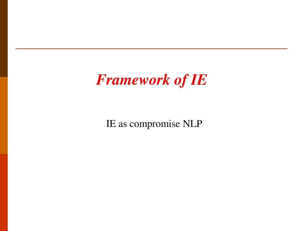 Framework of IE