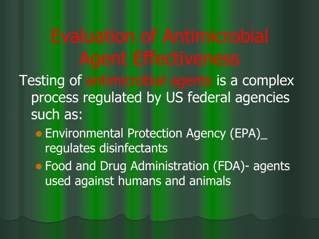 Evaluation of Antimicrobial Agent Effectiveness