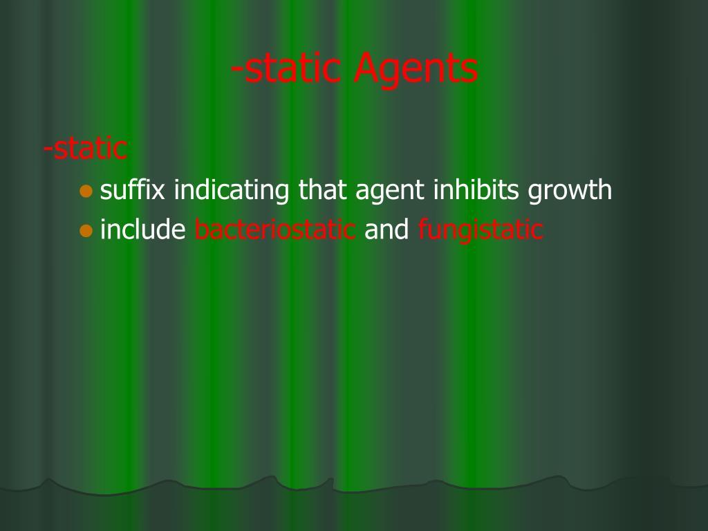 -static Agents