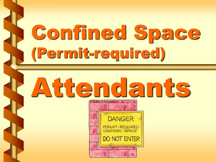 Confined space permit required attendants l.jpg
