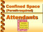 confined space permit required attendants
