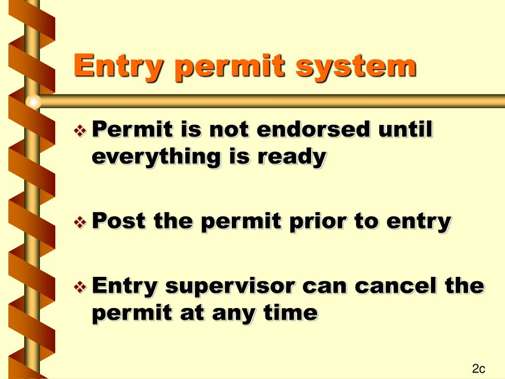 Entry permit system