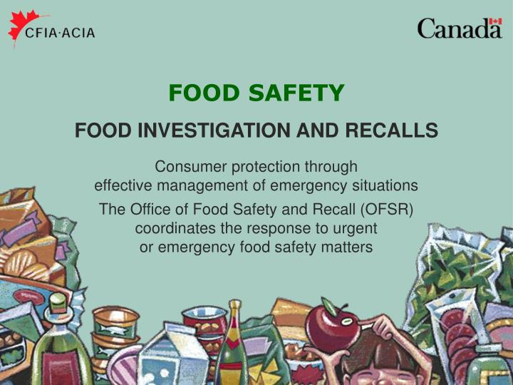 The Office of Food Safety and Recall (OFSR)