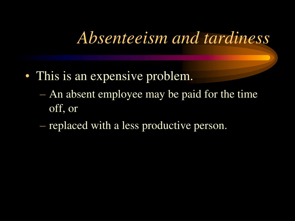 absenteeism and tardiness « free online resources disciplinary measures for absenteeism and tardiness an employer has every right to expect employees to be on the job, on time, every workday.