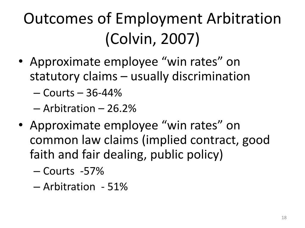 Outcomes of Employment Arbitration (Colvin, 2007)