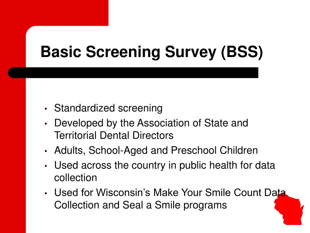 Basic Screening Survey (BSS)