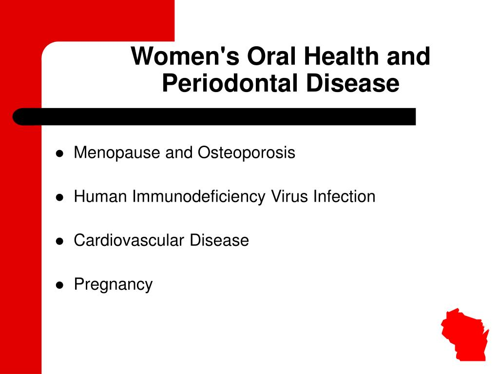 Women's Oral Health and