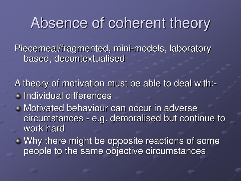 Absence of coherent theory