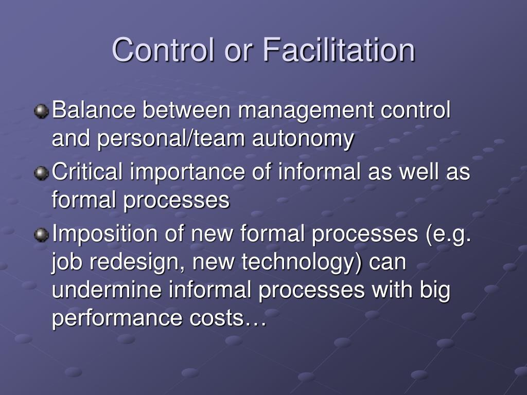 Control or Facilitation