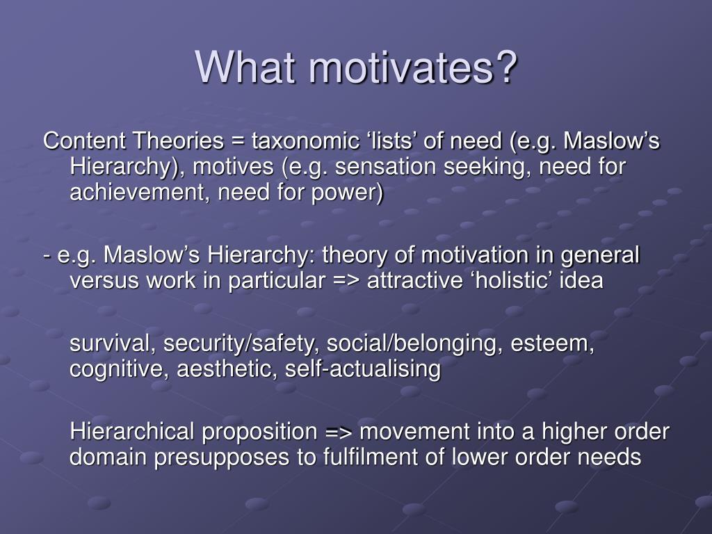 What motivates?