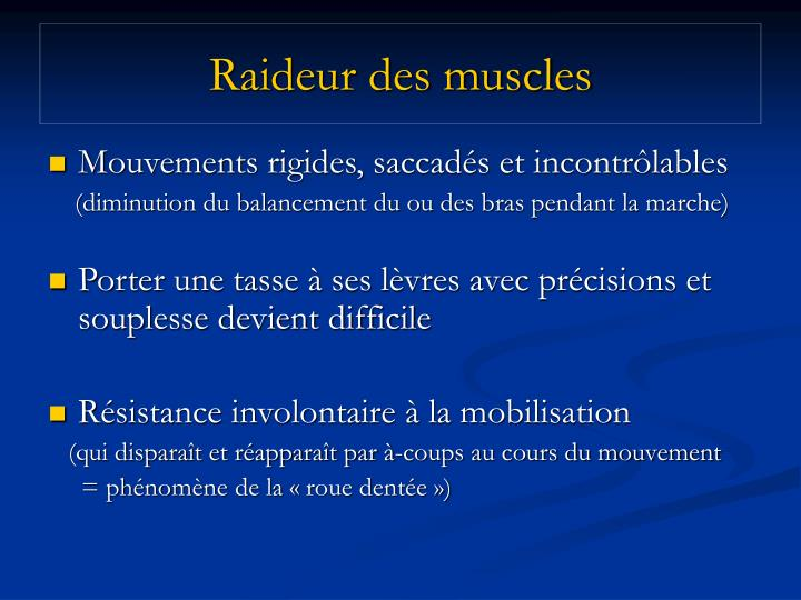 Raideur des muscles