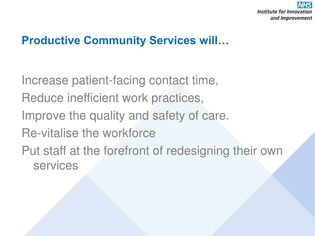 Productive Community Services will…