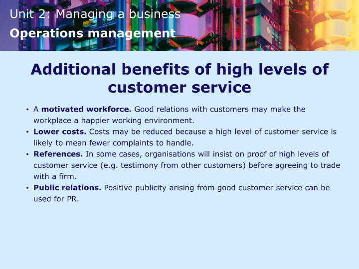 Additional benefits of high levels of customer service