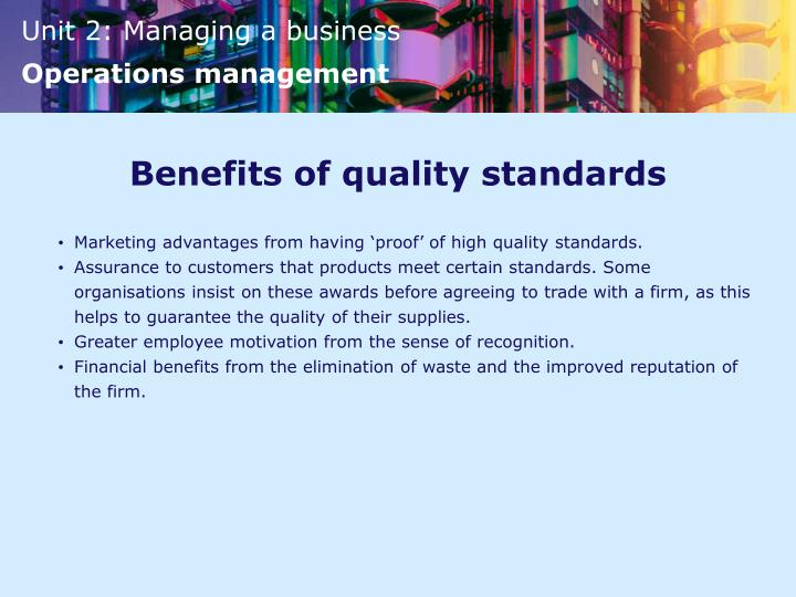 Benefits of quality standards