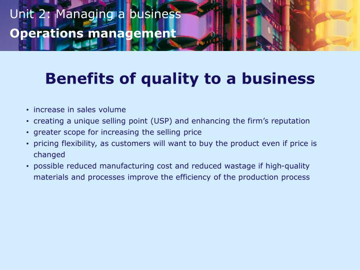 Benefits of quality to a business