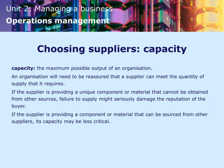 Choosing suppliers: capacity