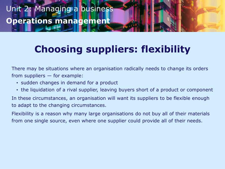 Choosing suppliers: flexibility