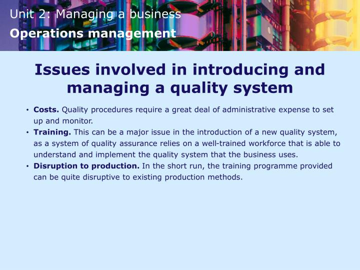 Issues involved in introducing and managing a quality system