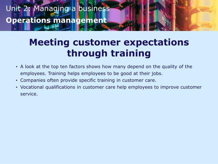 Meeting customer expectations through training