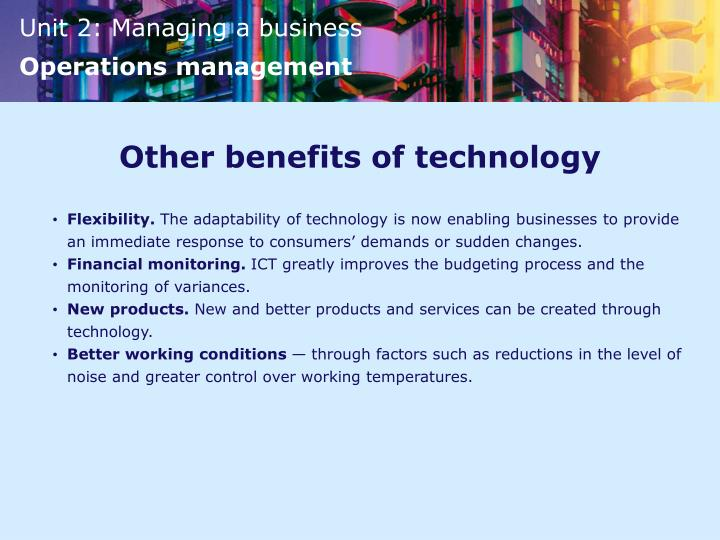 Other benefits of technology