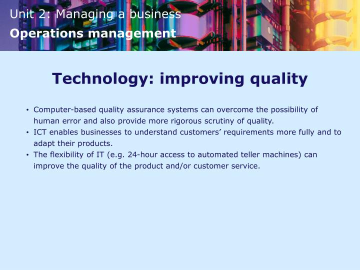 Technology: improving quality