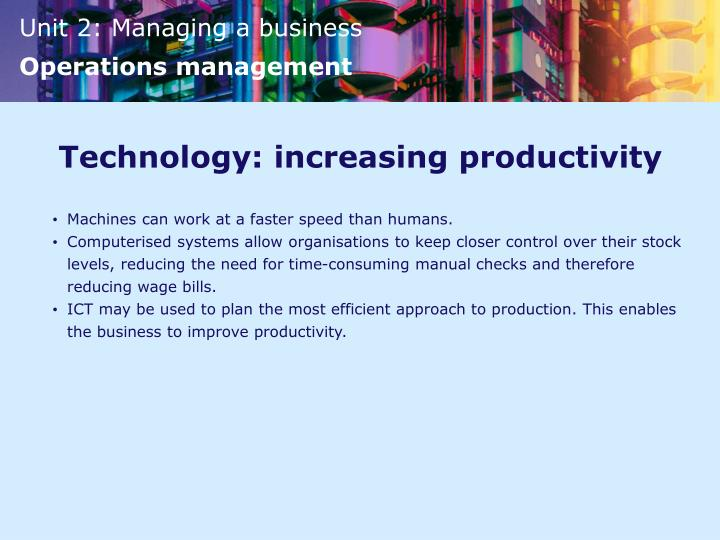 Technology: increasing productivity