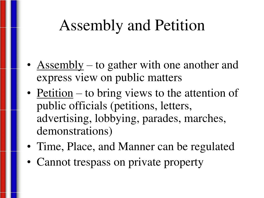 Assembly and Petition