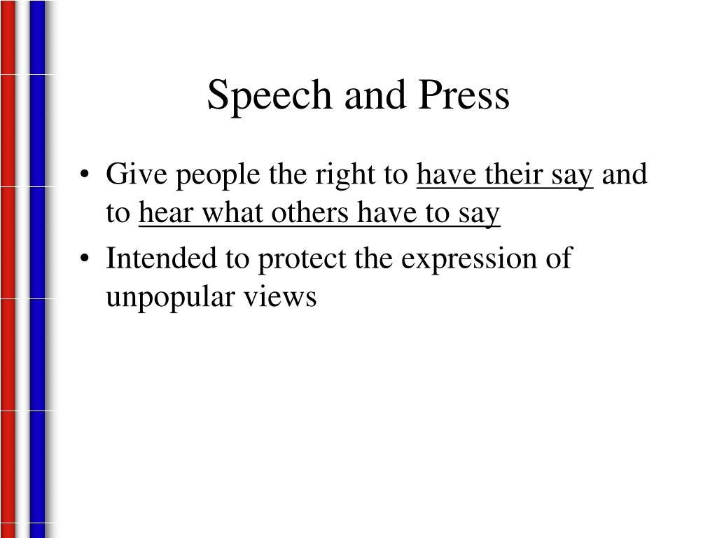 Speech and Press