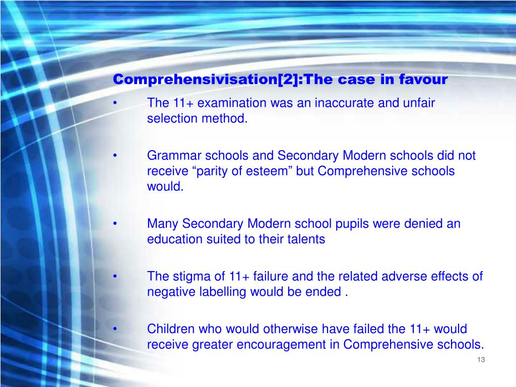 Comprehensivisation[2]:The case in favour