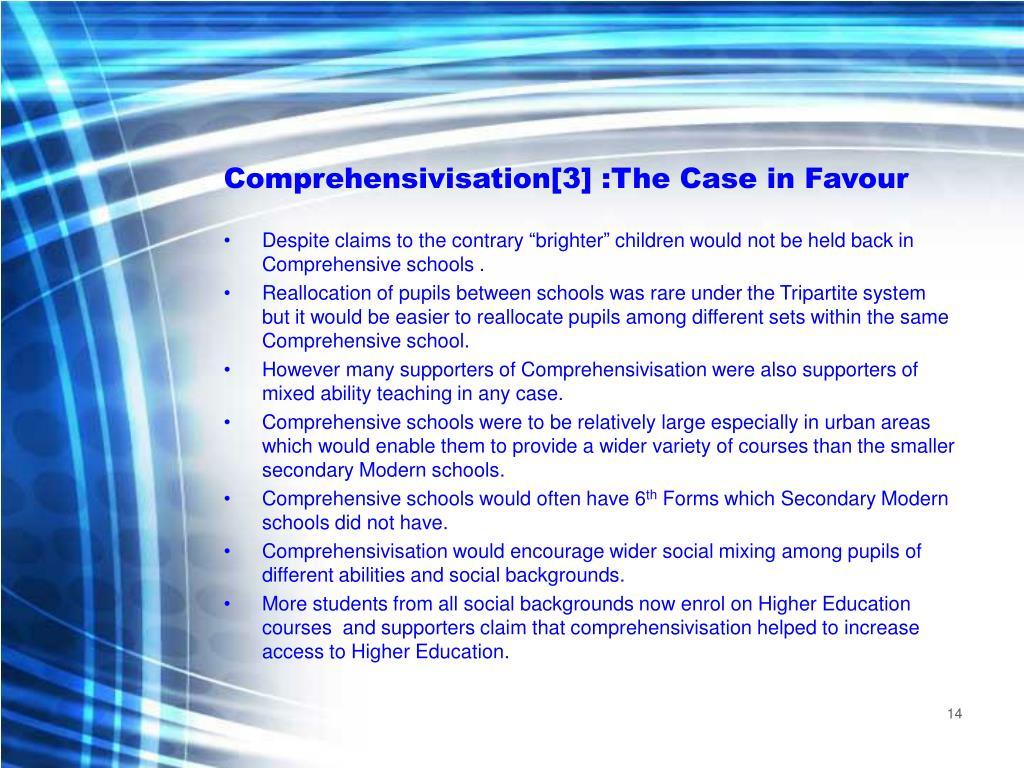 Comprehensivisation[3] :The Case in Favour