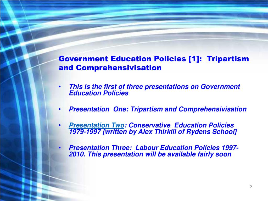 Government Education Policies [1]:  Tripartism and Comprehensivisation
