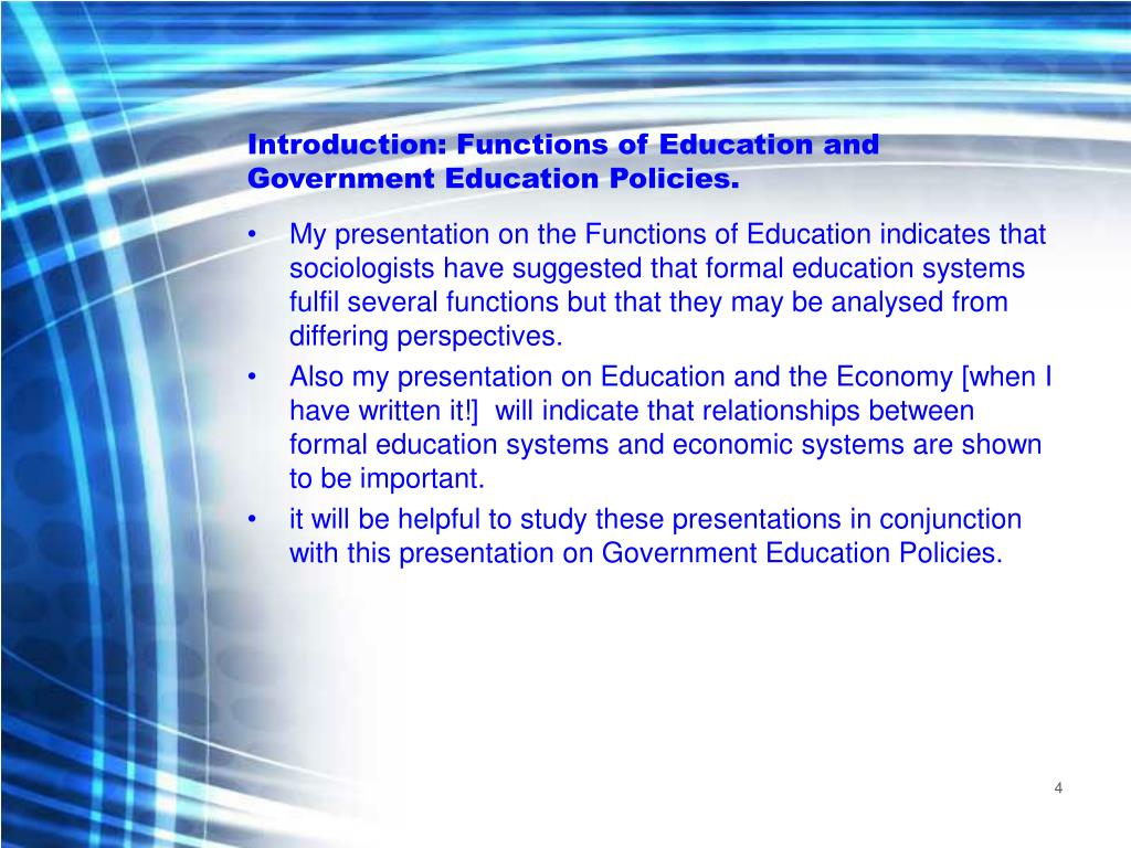 Introduction: Functions of Education and Government Education Policies.