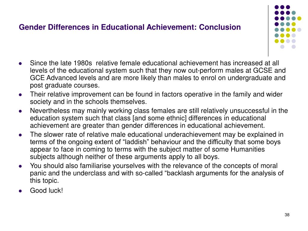Gender Differences in Educational Achievement: Conclusion