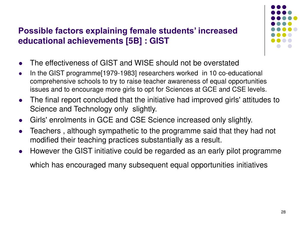 Possible factors explaining female students' increased educational achievements [5B] : GIST