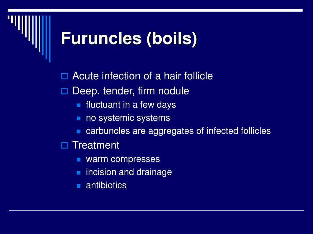 Furuncles (boils)