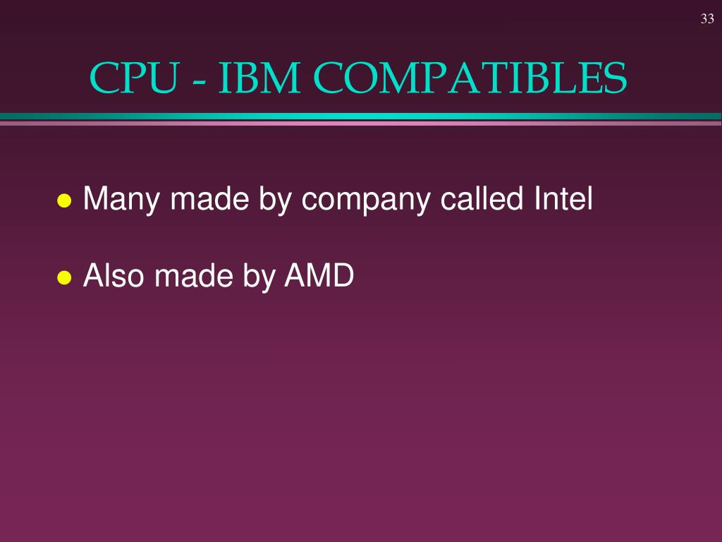CPU - IBM COMPATIBLES
